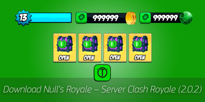 Download Null's Royale – Server Clash Royale (2.0.2)