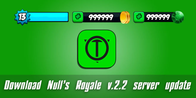 Download Null's Royale v.2.2 server update