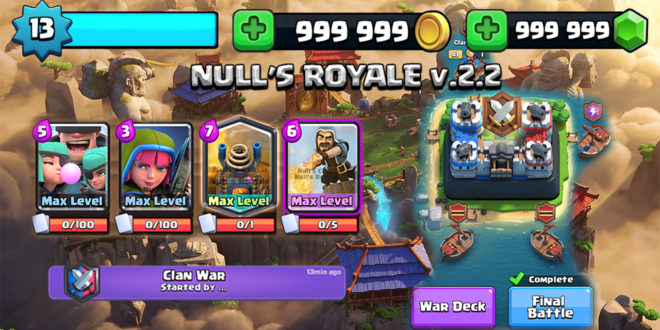 Null's Royale 2.2 server update - Clan War and Rascals