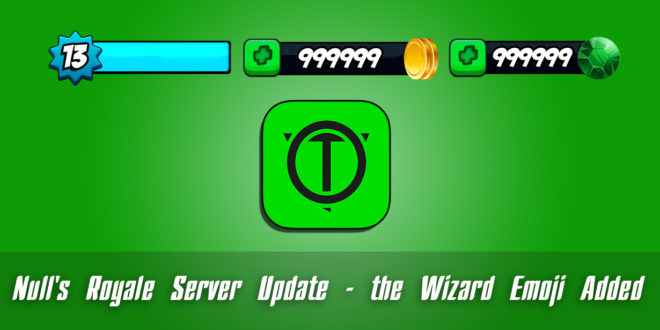 Null's Royale Server Update - the Wizard Emoji Added