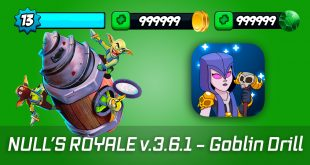 Download Null's Royale v.3.6.1 with Goblin Drill – private server Clash Royale [2021]